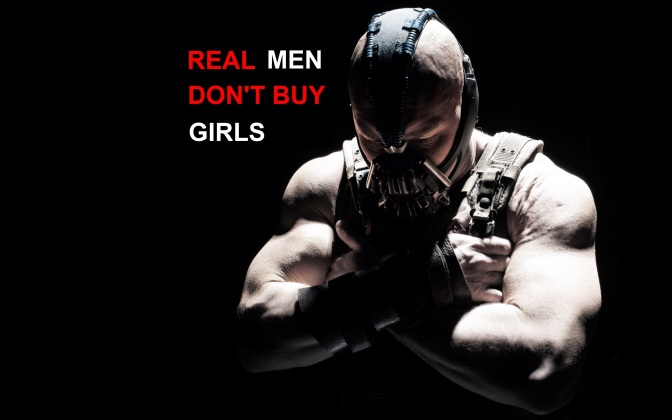 REAL MEN DON'T BUY GIRLS